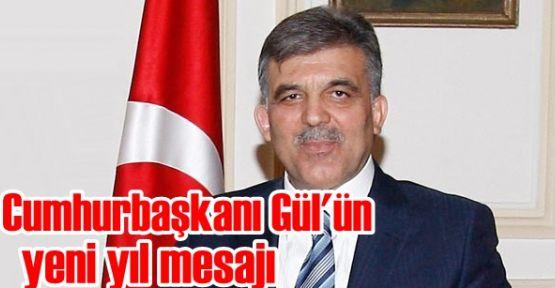 Cumhurbaşkanı Gül'ün yeni yıl mesajı