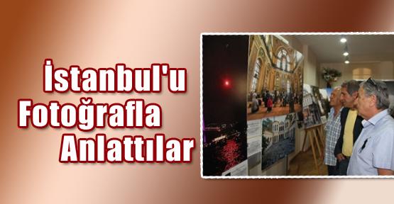 İstanbul'u Fotoğrafla Anlattılar