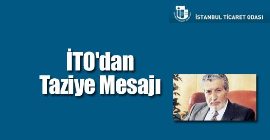 İTO'dan Sabri Ülker'e Taziye Mesajı