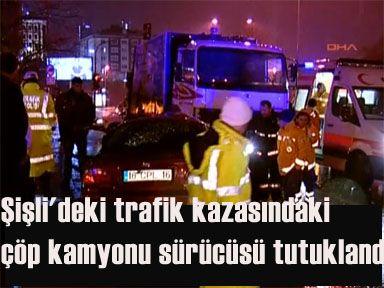 Çöp kamyonu sürücüsü tutuklandı