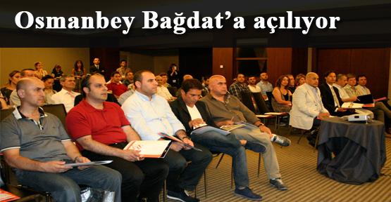 OTİAD Bağdat'a açılıyor