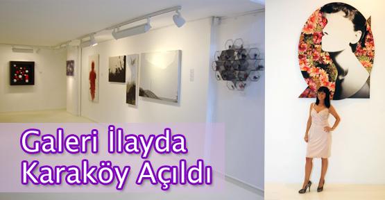 Galeri İlayda Karaköy Açıldı