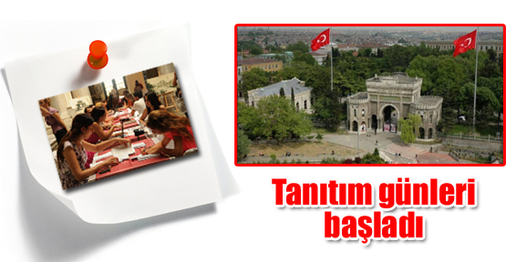İstanbul Üniversitesi'nde tanıtım günleri başladı