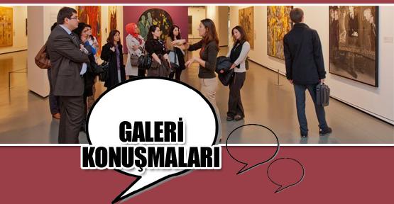 Galeri Konuşmaları