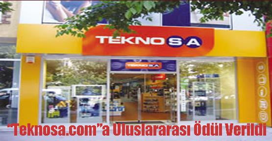 """Teknosa.com""a Uluslararası Ödül Verildi"