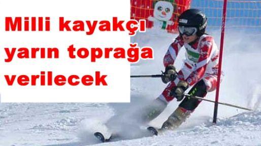 Milli kayakçı Nemutlu yarın toprağa verilecek