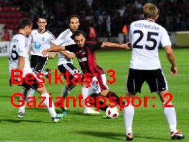 Spor Toto Süper Lig -Beşiktaş: 3 - Gaziantepspor: 2