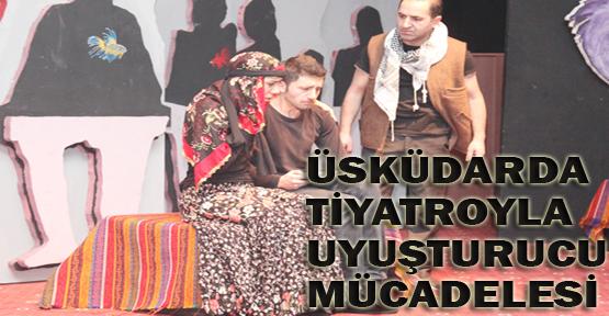 Üsküdar'da tiyatroyla uyuşturucu mücadelesi