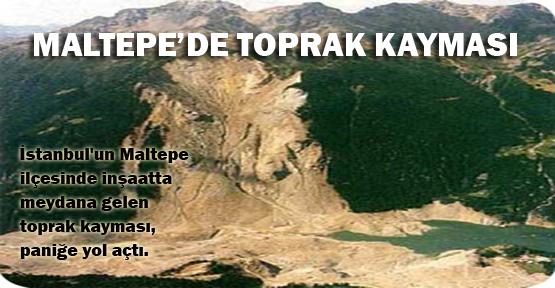 Maltepe'de toprak kayması