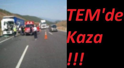 TEM'de Kaza