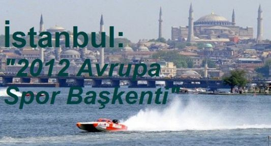 İstanbul: 2012 Avrupa Spor Başkenti