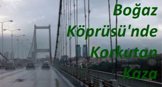 Boğaz Köprüsü'nde Kaza