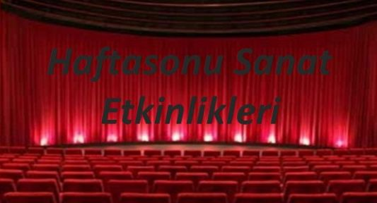 İstanbul'da Haftasonu Etkinlikleri