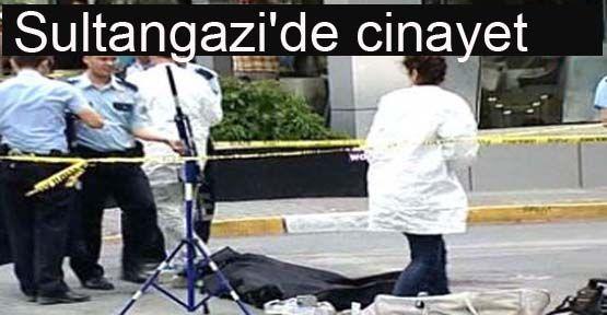Sultangazi\'de cinayet
