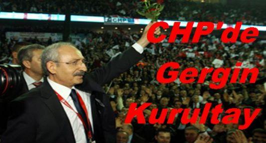 CHP'de Olaylı Kurultay
