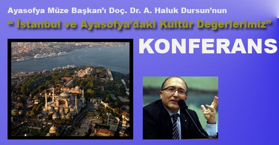 Doç. Dr. A. Haluk Dursun'dan konferans