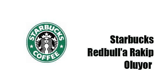 Starbucks Redbull'a Rakip Oluyor