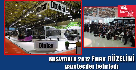 BUSWORLD 2012 Fuar GÜZELİNİ gazeteciler belirledi