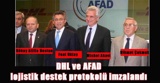 DHL ve AFAD Lojistik Destek Protokolü İmzalandı