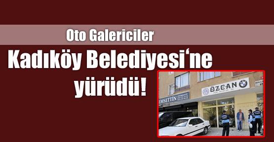 Oto Galericiler Kadıköy Belediye'sine Yürüdü