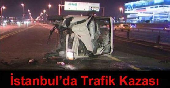 İstanbul\'da trafik kazası