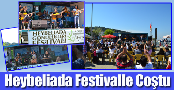 Heybeliada Festivalle Coştu