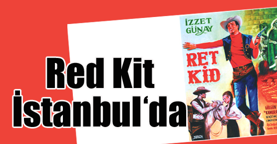 Red Kit İstanbul'da