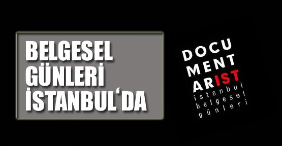 Belgesel Günleri İstanbul'da Buluşuyor
