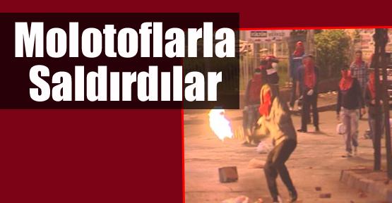 Polise Molotoflarla Saldırdılar