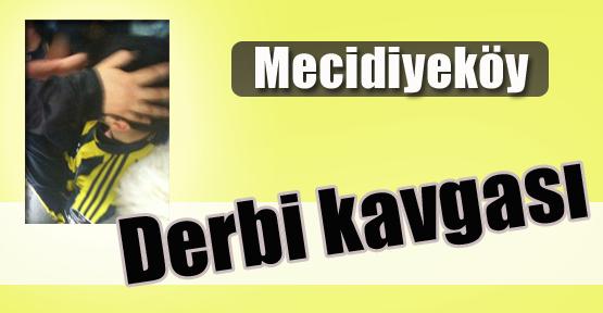 Mecidiyeköy'de Derbi Kavgası
