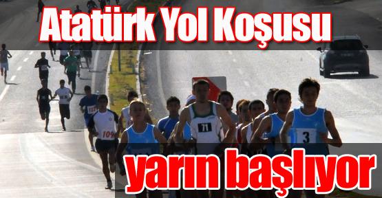 Atatürk Yol Koşusu Yarın Başlıyor