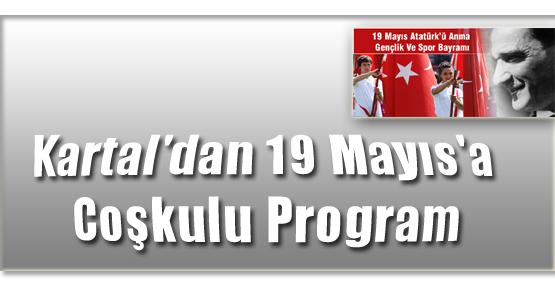 Kartal'dan 19 Mayıs'a Coşkulu Program