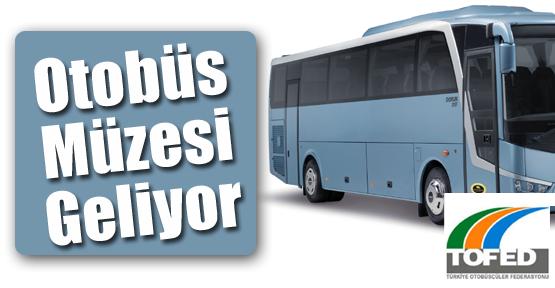 Otobüs Müzesi Geliyor