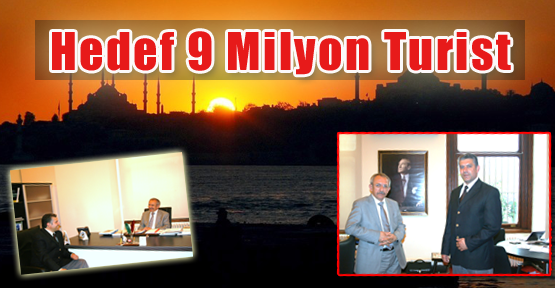 Hedef 9 Milyon Turist