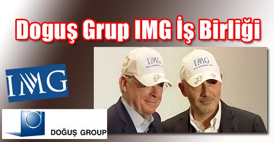 Doğuş Grup IMG İş Birliği