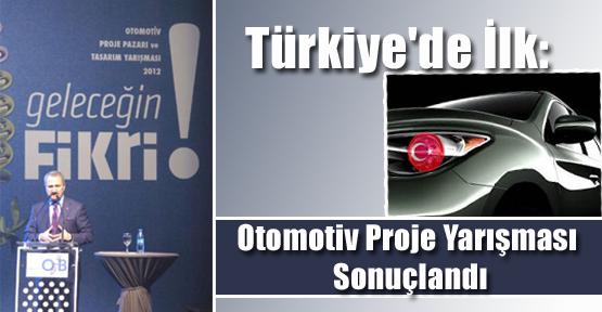 Türkiye'de İlk: Otomotiv Proje Yarışması Sonuçlandı