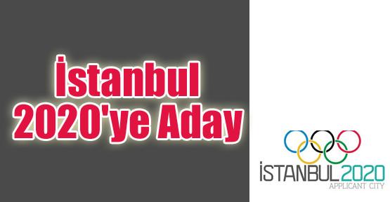 İstanbul 2020'ye Aday
