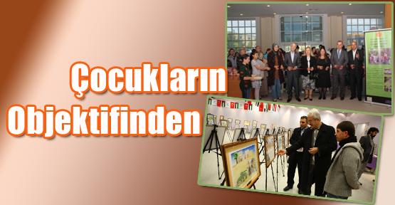 """""""Çocukların Gözünden, Dilinden, Objektifinden"""""""
