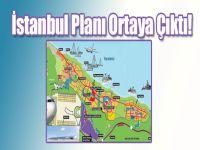 İstanbul Planı Ortaya Çıktı!