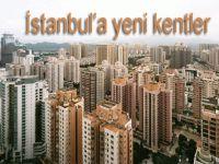 İstanbul'a yeni kentler