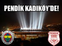 Pendikspor'un rakibi Fenerbahçe !