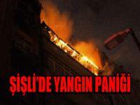 Şişli'de yangın paniği