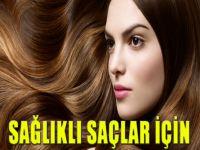 Sağlıklı saçlar için