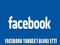 Facebook Yandex'i bloke etti
