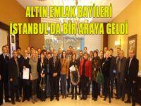 Altın Emlak Bayileri İstanbul'da Bir araya Geldi