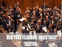 New York Filarmoni Orkestrası geliyor
