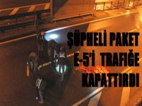 Şüpheli paket E-5 Karayolunu trafiğe kapattırdı