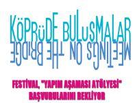 """Festival, """"Yapım Aşaması Atölyesi"""" başvurularını bekliyor"""