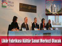 Likör Fabrikası Kültür Sanat Merkezi Olacak