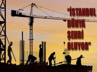 İstanbul Dünya Şehri Oluyor
